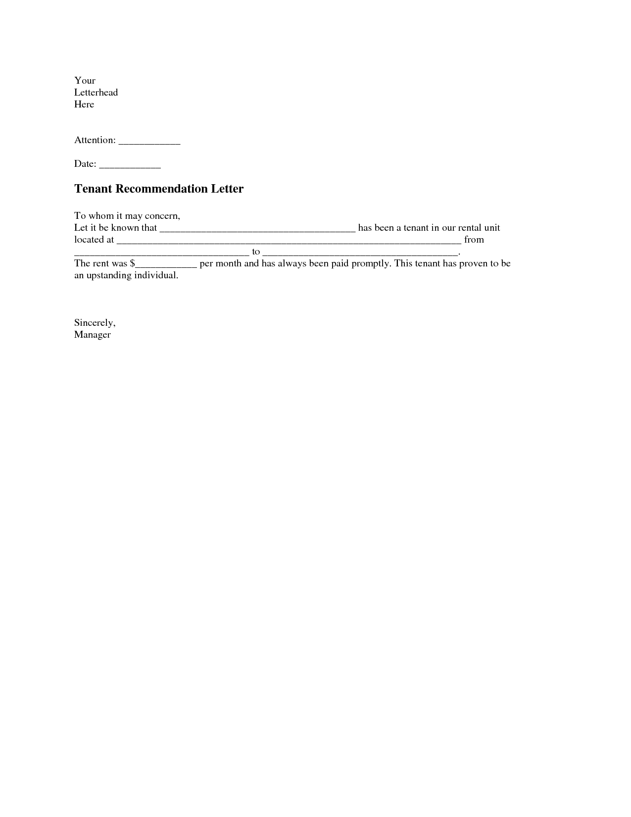 landlord reference letter template example-Tenant Re mendation Letter A tenant re mendation letter is usually required by a serious landlord from previous landlords to ensure that the potential 10-t